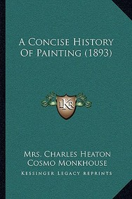 A Concise History of Painting (1893)