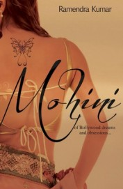 Mohini : Of Bollywood Dreams & Obsession