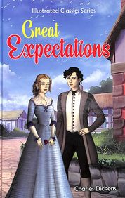 Great Expectations : Illustrated Classic Series