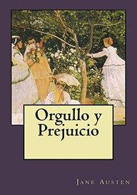Orgullo y Prejuicio (Spanish Edition)