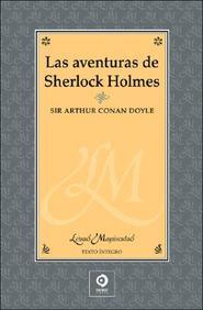 Las aventuras de Sherlock Holmes (Letras mayusculas) (Spanish Edition)