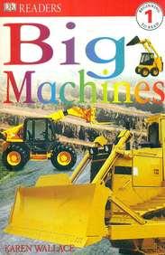 Big  Machines  - 1  Beginning  To Read