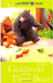 Goldilocks And The Three Bears : Ladybird Tales