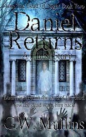 Daniel Returns A Ghost Story (From The Dead Of Night)