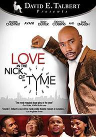 David E. Talbert s Love in the Nick of Tyme