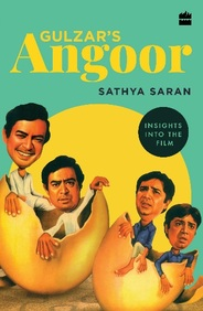 Gulzars Angoor : Insights Into The Film