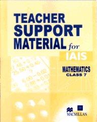Teacher Support Material For Iais : Mathematics Class 7 [Teacher Support Material For Iais Mathematics]