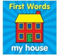 First Words My House