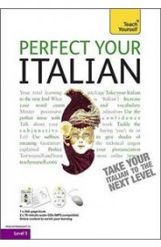 Perfect Your Italian Book /Acd : Teach Yourself Level 5