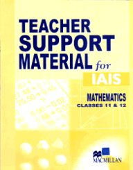 Teacher Support Material For Iais : Mathematics Class 11&12 [Teacher Support Material For Iais Mathematics]
