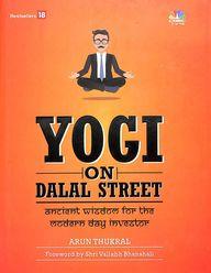 YOGI ON DALAL STREET : Ancient Wisdom For The Modern Day Investor