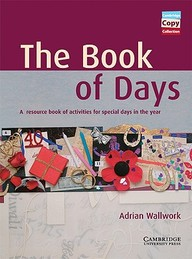 The Book Of Days Teacher's Book: A Resource Book Of Activities For Special Days In The Year (Cambridge Copy Collection)