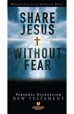 Share Jesus Without Fear New Testament-Hcsb