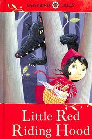 Little Red Riding Hood  : Ladybird Tales