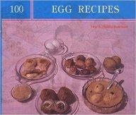 100 Egg Recipes
