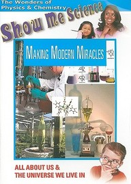 Chemistry: Making Modern Miracles: Science
