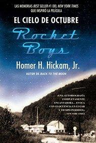 El cielo de octubre (Rocket Boys) (Spanish Edition)