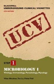 Blackwell Underground Clinical Vignettes Microbiology I: Virology, Immunology, Parasitology, Mycology