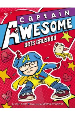 Gets Crushed : Captain Awesome 9
