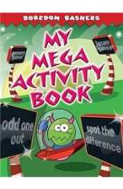 My Mega Activity Book - Boredom Bashers