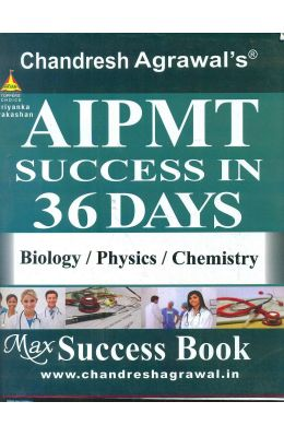 Aipmt Sucess In 36 Days Biology/Physics/Chemistry Max Success Book