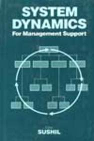 Buy System Dynamics For Management Support book : Sushil, 8122405134