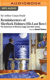Reminiscences of Sherlock Holmes: His Last Bow
