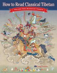 How To Read Classical Tibetan: Buddhist Tenets