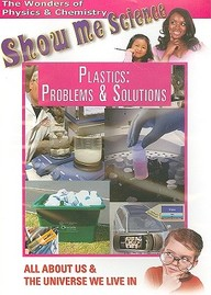 Plastics: Problems And Solutions: Science