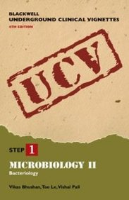 Blackwell Underground Clinical Vignettes Microbiology Ii: Bacteriology