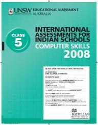 Iais 2008 Question Paper Booklet : Computer Skills 2008 - Class 5 [2008 Iais]