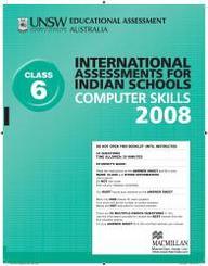 Iais 2008 Question Paper Booklet : Computer Skills 2008 - Class 6 [2008 Iais]