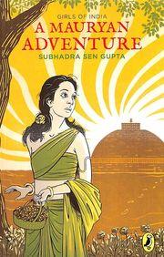Girls Of India : A Mauryan Adventure