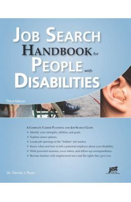 Job Search Handbook for People with Disabilities: A Complete Career Planning and Job Search Guide
