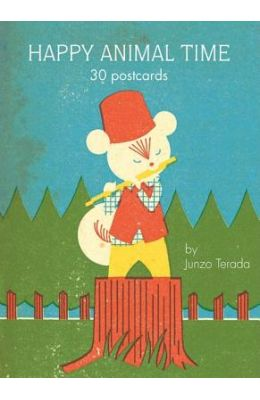 Happy Animal Time: 30 Postcards