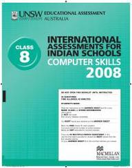 Iais 2008 Question Paper Booklet : Computer Skills 2008 - Class 8 [2008 Iais]