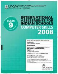 Iais 2008 Question Paper Booklet : Computer Skills 2008 - Class 9 [2008 Iais]