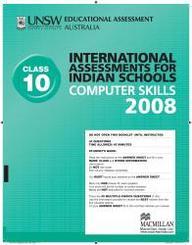Iais 2008 Question Paper Booklet : Computer Skills 2008 - Class 10 [2008 Iais]