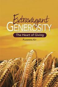 Extravagant Generosity: Planning Kit: The Heart of Giving