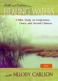Healing Waters DVD: A Bible Study on Forgiveness, Grace and Second Chances with Melody Carlson