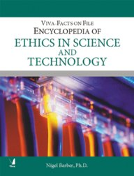 Encyclopedia Of Ethics In Science And Technology