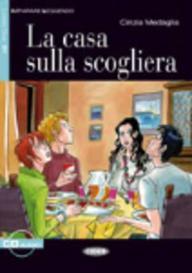 La Casa Sulla Scogliera [With CD (Audio)] (Imparare Leggendo) (Italian Edition)
