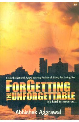 Forgetting Unforgettable