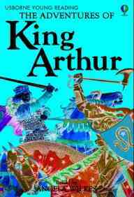 Adventures Of King Arthur; Usborne Young Reading Series 2
