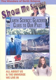 Earth Science: Glaciers Clues To Our Past: Science