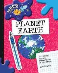 Planet Earth: Super Cool Science Experiments (Science Explorer)