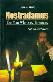Buy Learn All About Nostradamus : The Man Who Saw Tomorrow