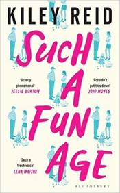 Such A Fun Age : 2020s Most Hotly Anticipated Debut Novel