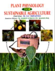 Buy Plant Physiology For Sustainable Agriculture book : Gc
