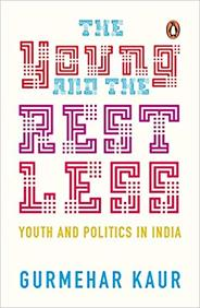Young & The Restless : Youth & Politics In India